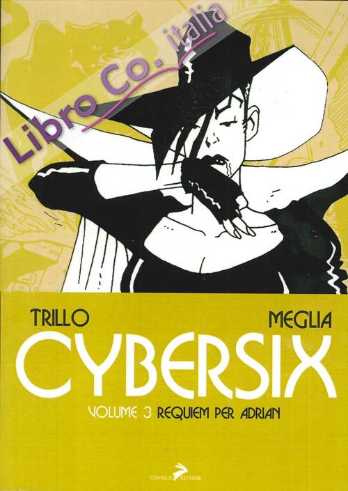 Cybersix. Vol. 3: un Requiem per Adrian