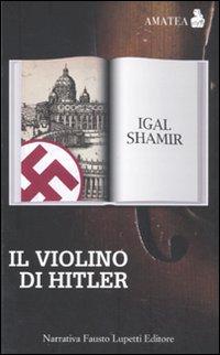 Il violino di Hitler.