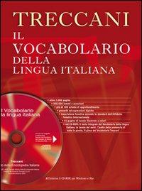Il vocabolario della lingua italiana Treccani. Con CD-ROM