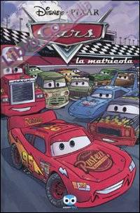 Cars. La matricola.