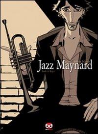 Jazz Maynard. Home sweet home.