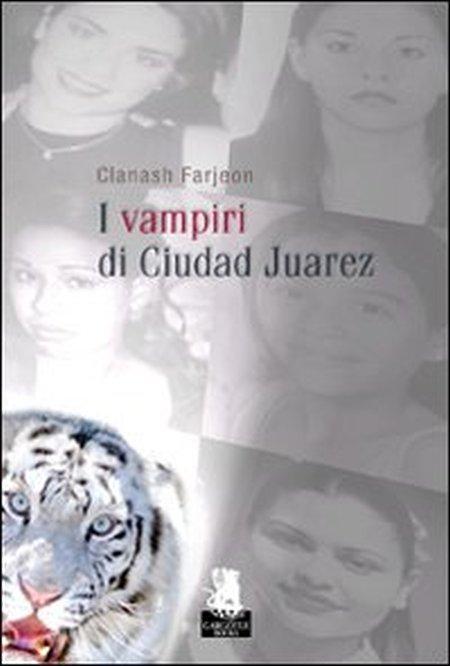 I vampiri di Ciudad Juarez.