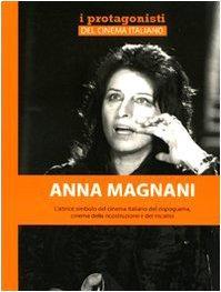 Anna Magnani.
