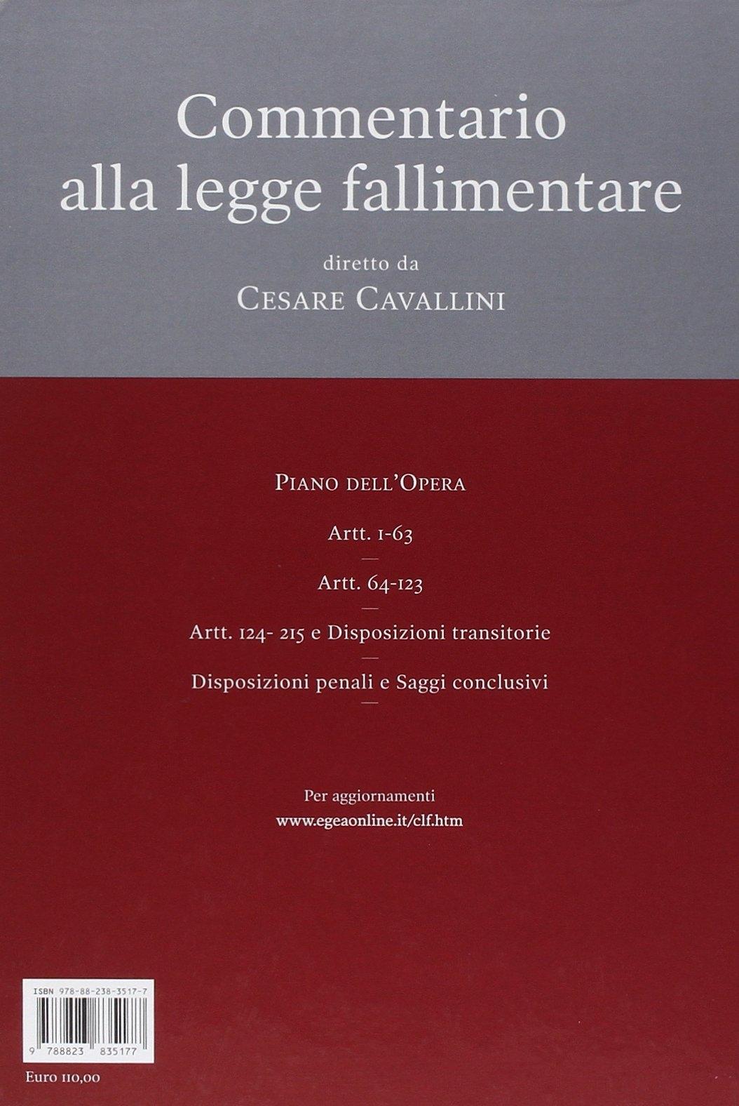 Commentario alla legge fallimentare. Vol. 3: Art. 146-215.