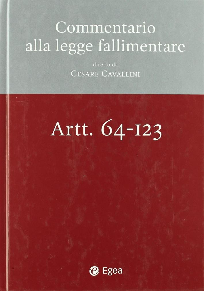 Commentario alla legge fallimentare. Vol. 2: Art. 72-145.
