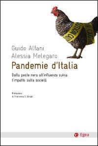 Pandemie d'Italia. Dalla peste nera all'influenza suina: l'impatto sulla società.
