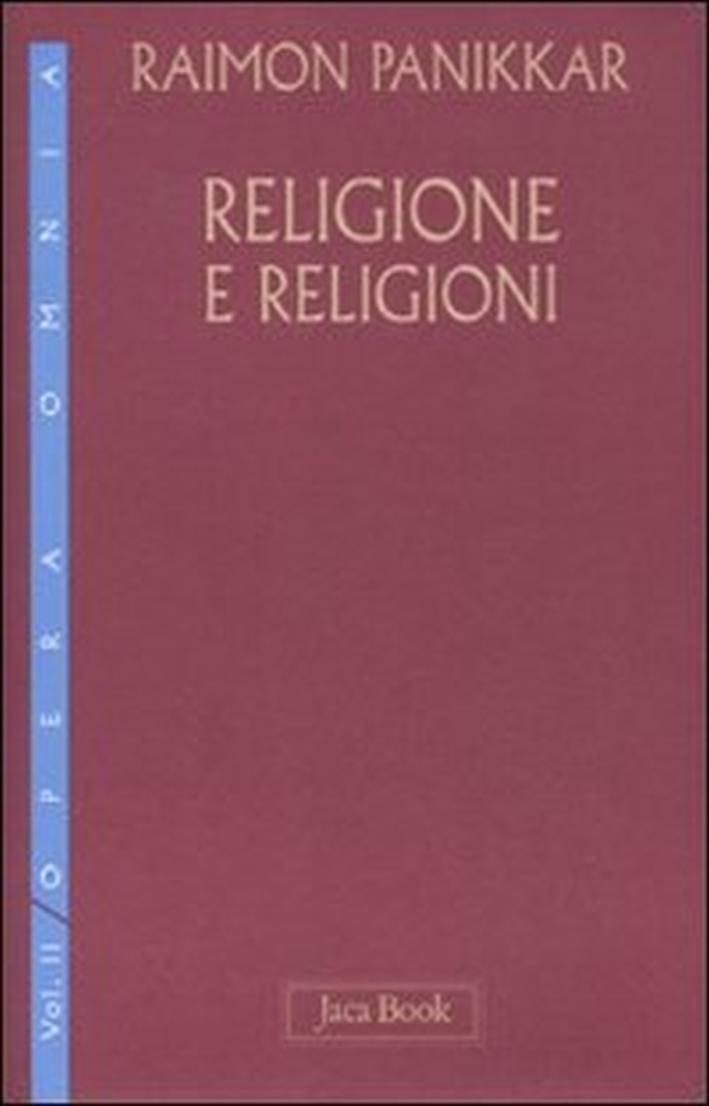 Religione e Religioni. Vol. 2.