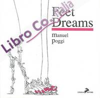 Feet Dreams. Ediz. Italiana e Inglese.