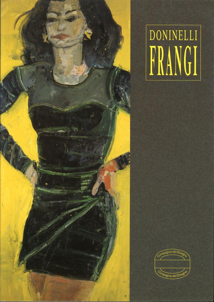 Frangi. Opere (1991-1992).