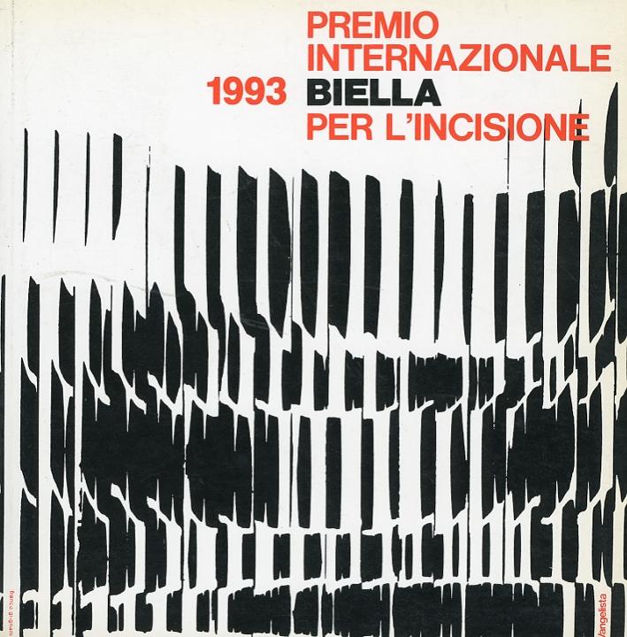 Premio internazionale Biella per l'incisione 1993