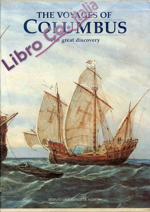 The Voyages of Columbus. The Great Discovery