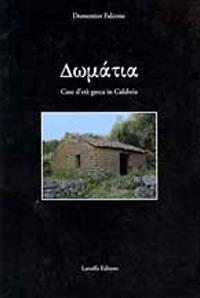 Domàtia. Case d'Età Greca in Calabria