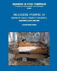 Rileggere Pompei III. Ricerche sulla Pompei Sannitica. Campagne di scavo 2006-2008. Vol. IV. 2010