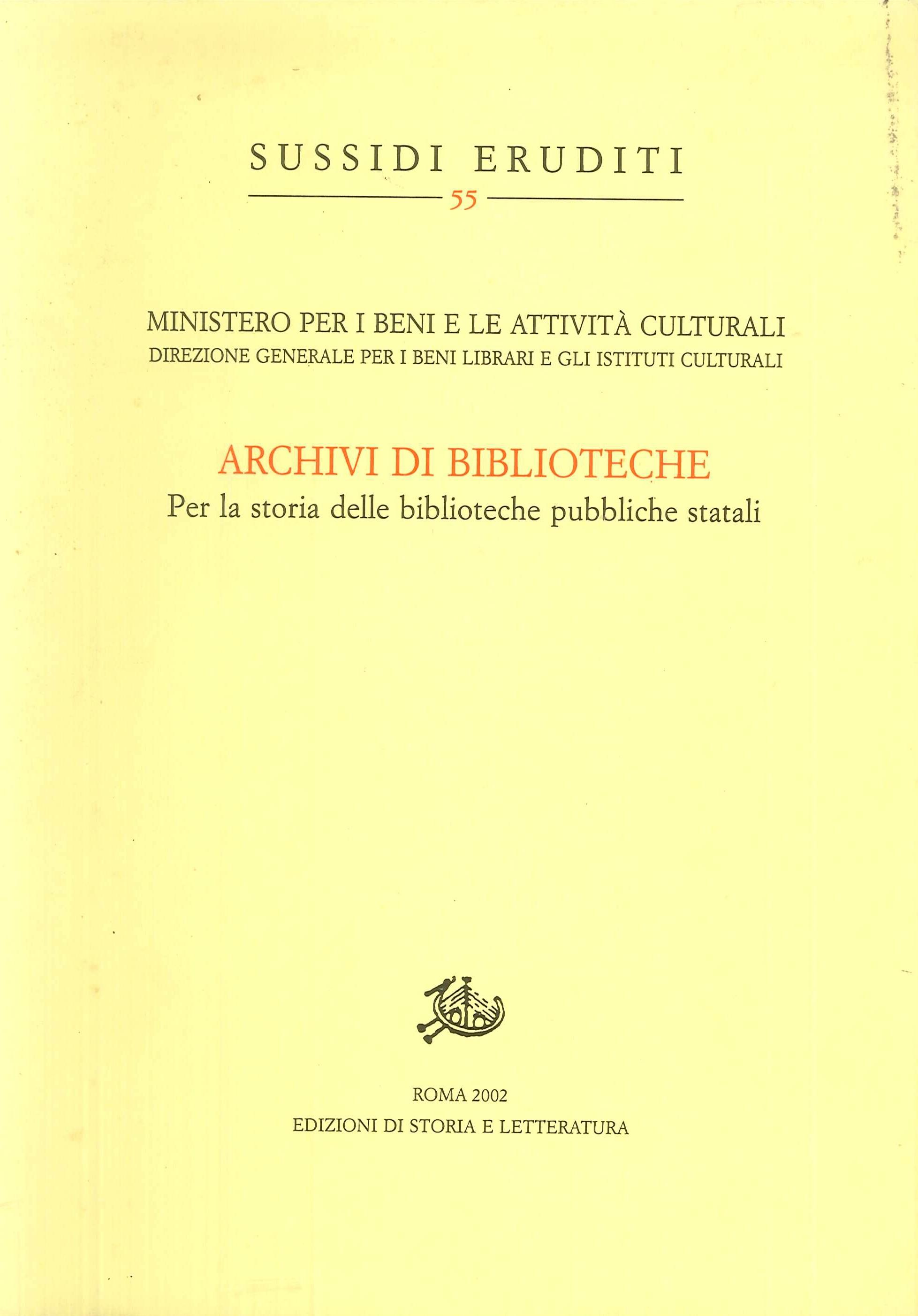 Archivi di biblioteche. Per la storia delle biblioteche pubbliche statali