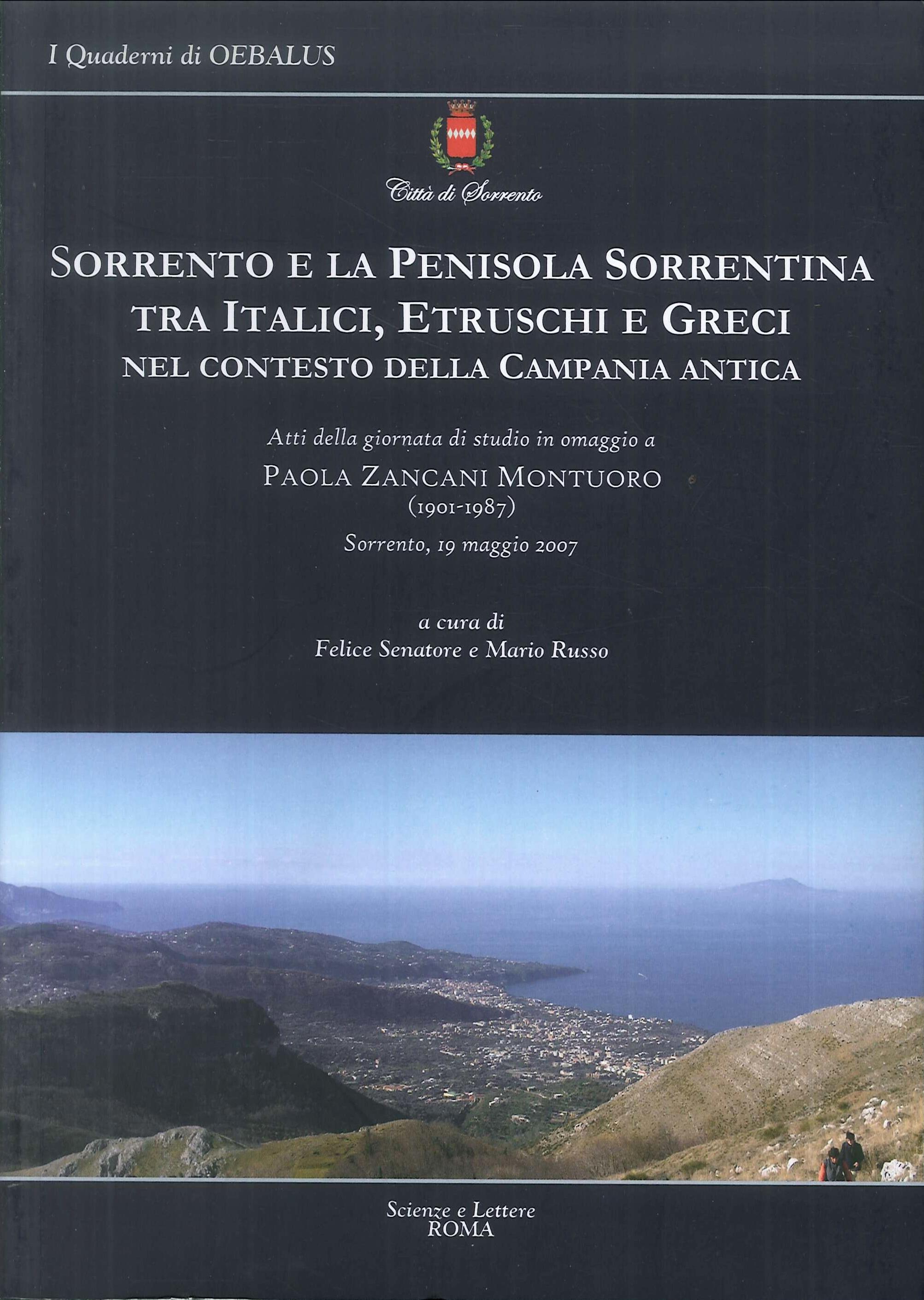 Sorrento e la Penisola Sorrentina tra Italici, Etruschi e Greci nel Contesto della Campania Antica