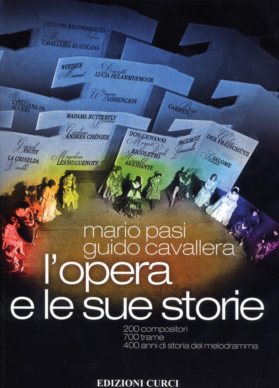 L'Opera e le Sue Storie