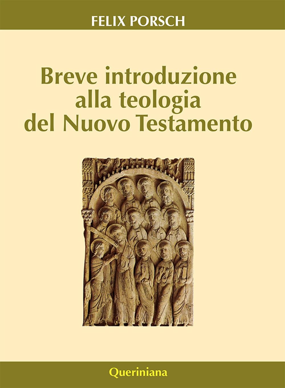 Breve introduzione alla teologia del Nuovo Testamento