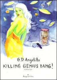 Killing genius bang!