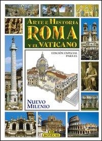 Roma e il Vaticano. Ediz. spagnola