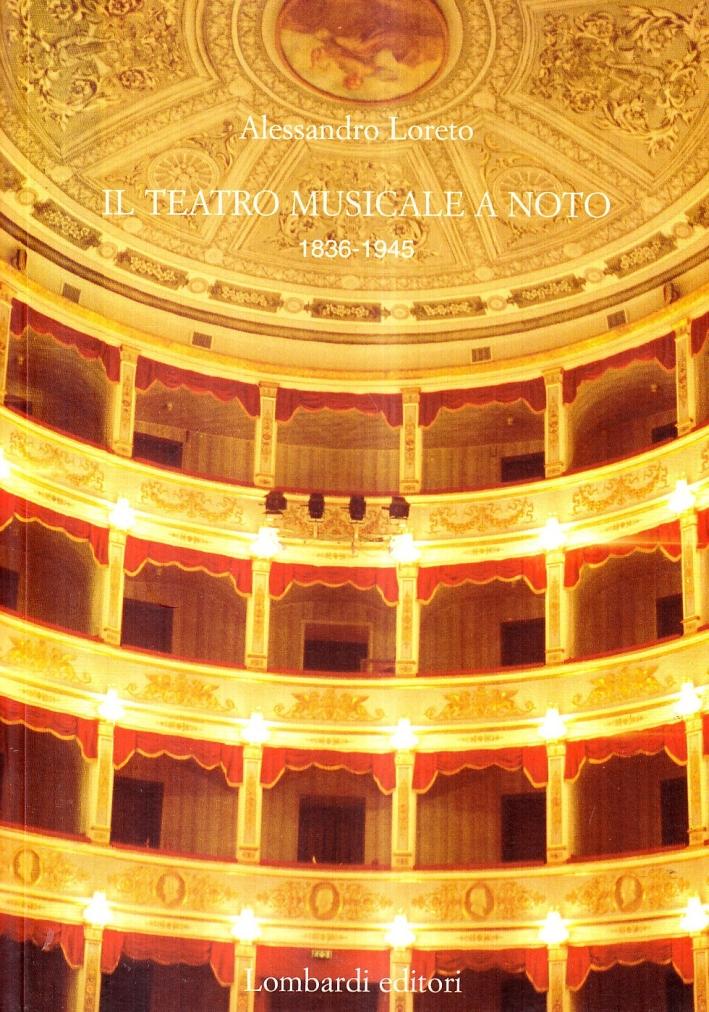 Teatro Musicale a Noto (1836-1945)