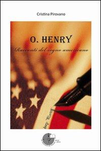O. Henry. Racconti del sogno americano