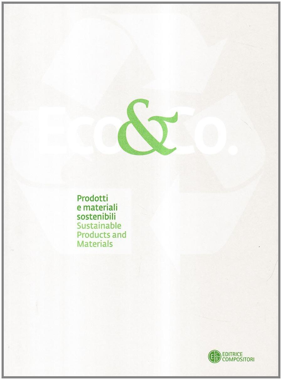 Eco&Co. Prodotti e Materiali Sostenibili