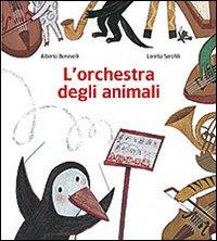 L'orchestra degli animali. Ediz. illustrata