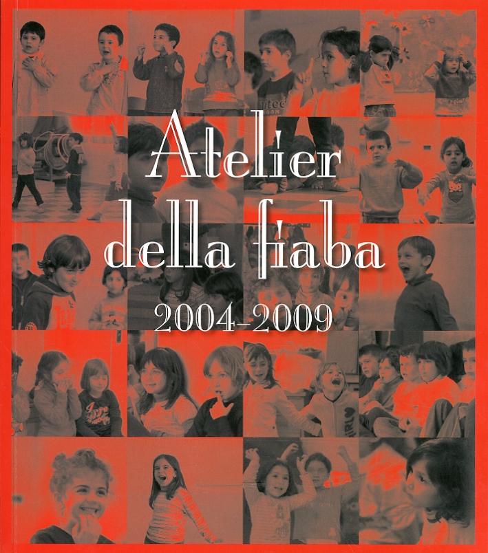 Atelier della fiaba 2004-2009