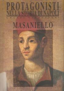 I protagonisti nella storia di Napoli. Vol. 2: Masaniello