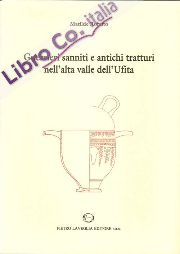 Guerrieri sanniti e antichi tratturi nell'alta valle dell'Ufita