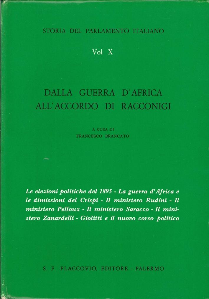 Storia del Parlamento Italiano. Vol. 10: dalla Guerra d'Africa all'Accordo di Racconigi