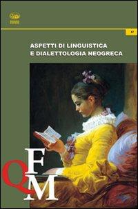 Aspetti di linguistica e dialettologia neogreca