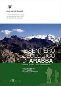 Il sentiero geologico di Arabba.