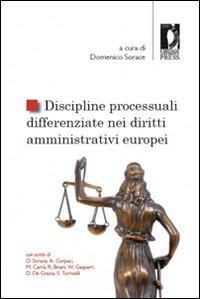 Discipline processuali differenziate nei diritti amministrativi europei.