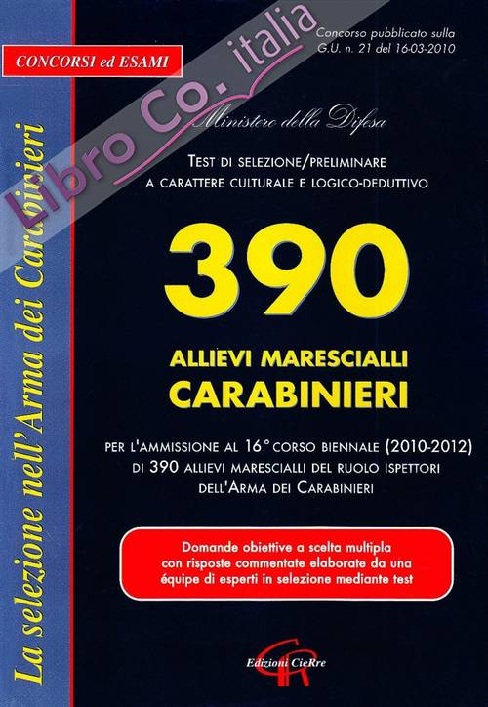 Trecentonovanta allievi marescialli carabinieri