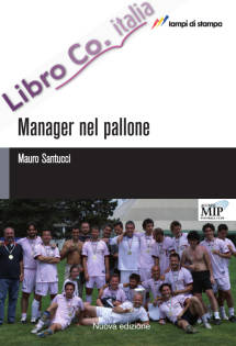 Manager nel pallone.