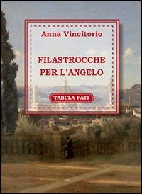 Filastrocche per l'angelo. Ediz. italiana e francese