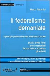 Il federalismo demaniale. Il principio patrimoniale del federalismo fiscale.