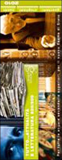 Tutto... Attualità & letteratura '800/'900. Nuovissimi temi svolti, articoli, saggi brevi.