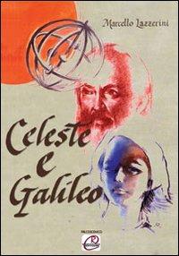 Celeste e Galileo.