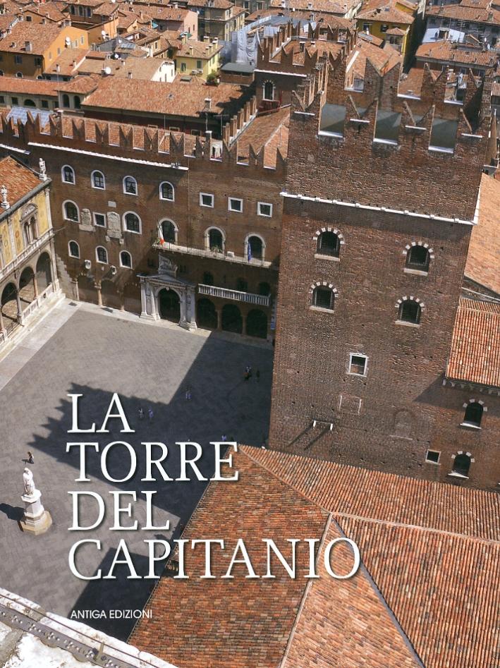 La Torre del Capitanio. Restauri, Scoperte e Ricerche