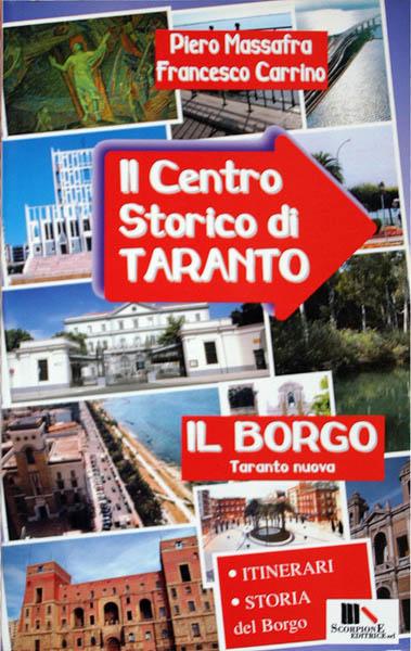 Il Centro Storico di Taranto. Il Borgo.