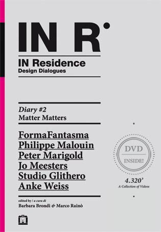 In residence. Diary. Ediz. italiana e inglese. Con DVD. Vol. 2: Matter matters