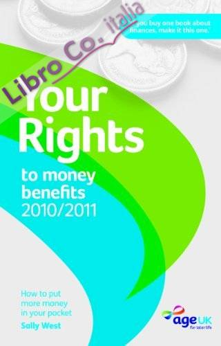 Your Rights to Money Benefits 2010/11