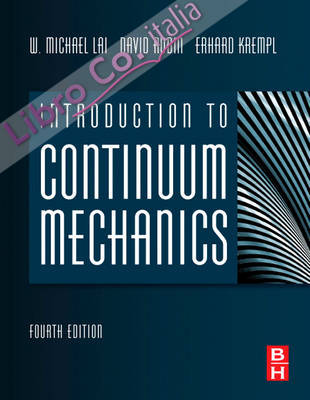 Introduction to Continuum Mechanics 4th Revised edition.