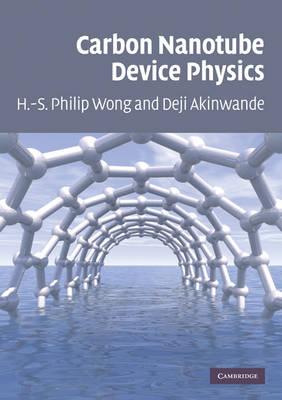 Carbon Nanotube Device Physics.