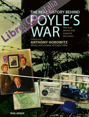 Real History Behind Foyle's War.