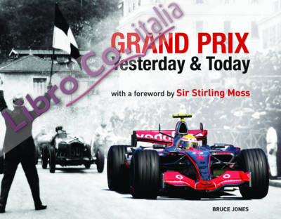 Grand Prix Yesterday and Today.