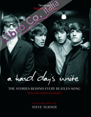 Hard Day's Write: The Stories Behind Every Beatles Song.