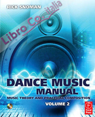 Dance Music Manual: Music Theory and Practical Composition, v. 2